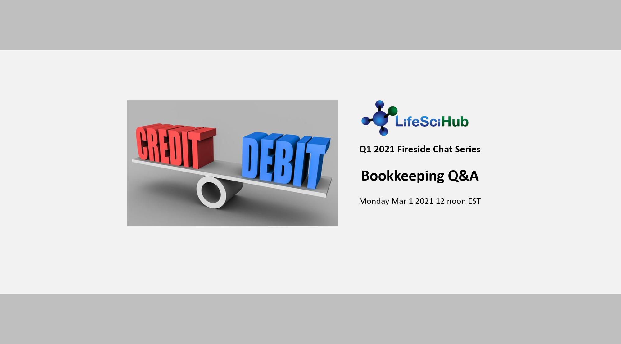 LifeSciHub Fireside Chat:  Bookkeeping Q&A