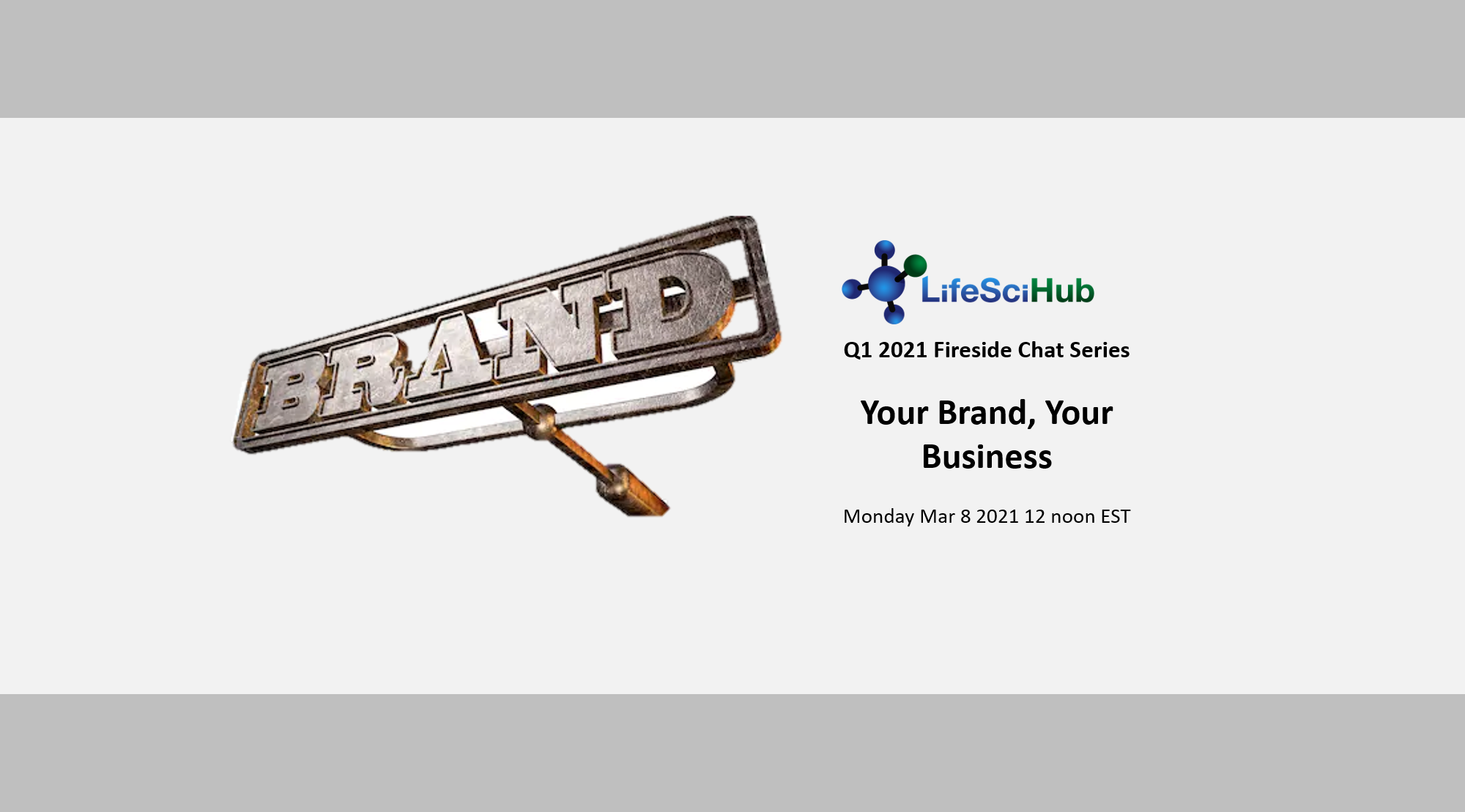 LifeSciHub Fireside Chat:  Your Brand, Your Business
