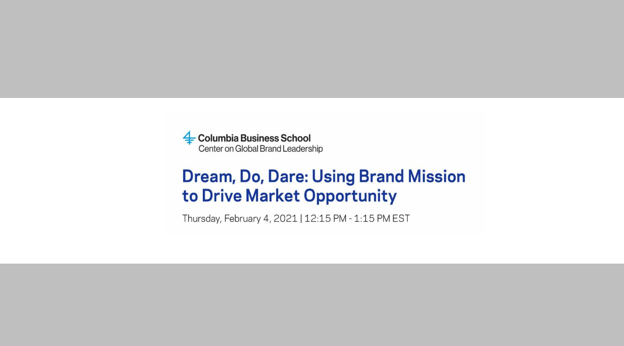Dream, Do, Dare: Using Brand Mission to Drive Market Opportunity