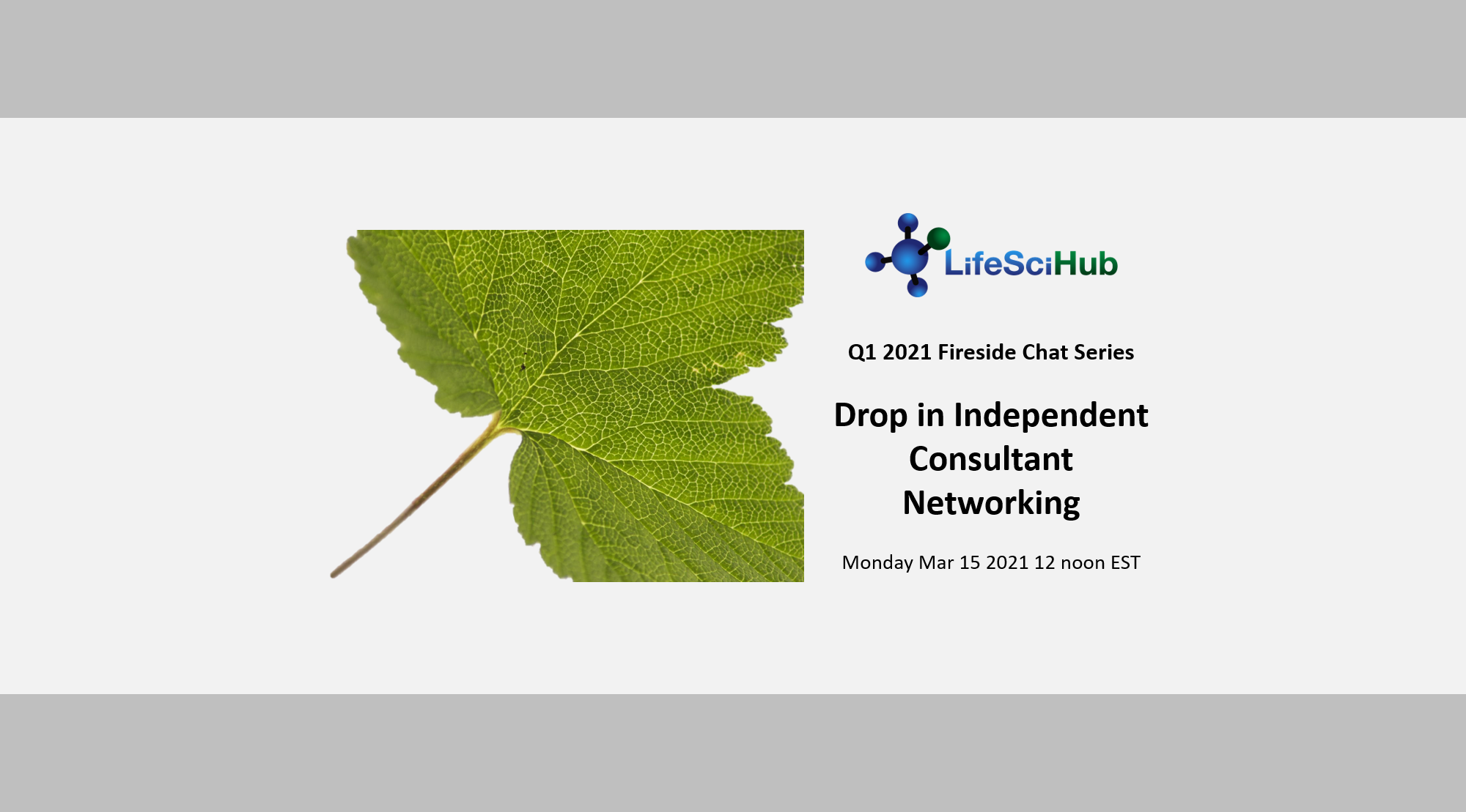 LifeSciHub Fireside Chat:  Drop in Independent Consultant Networking