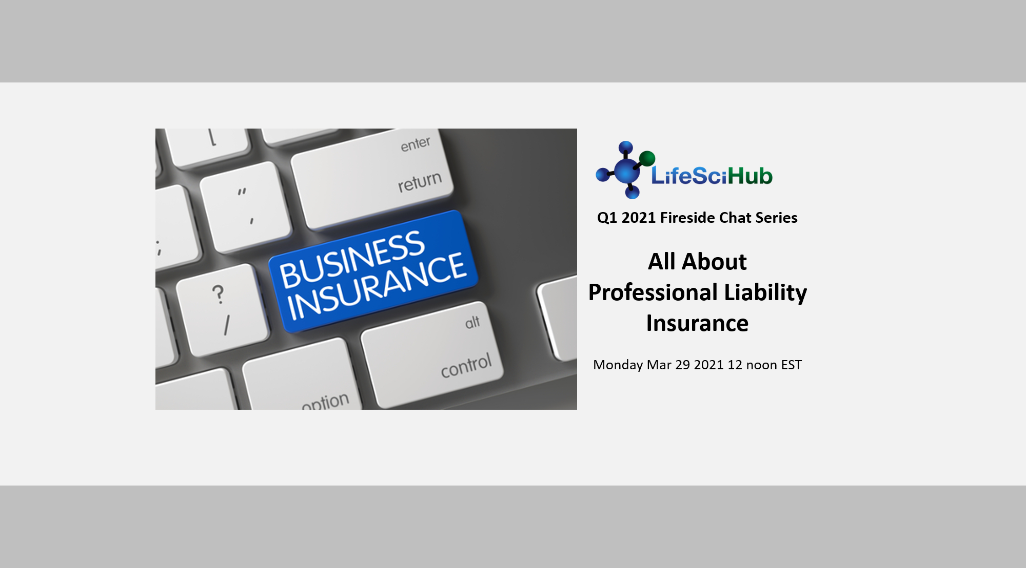 LifeSciHub Fireside Chat:  All About Professional Liability Insurance
