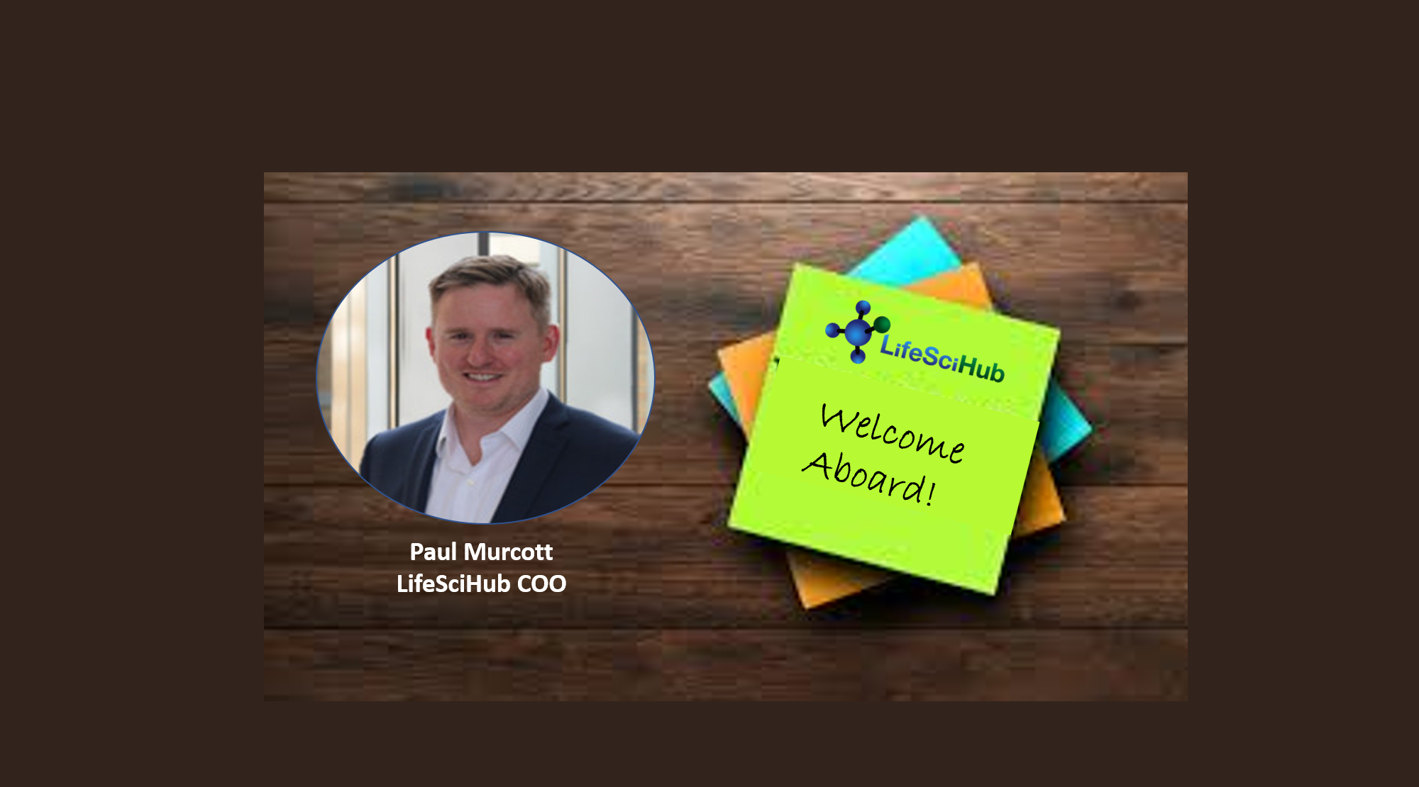 LifeSciHub Announces Partner and COO Paul Murcott