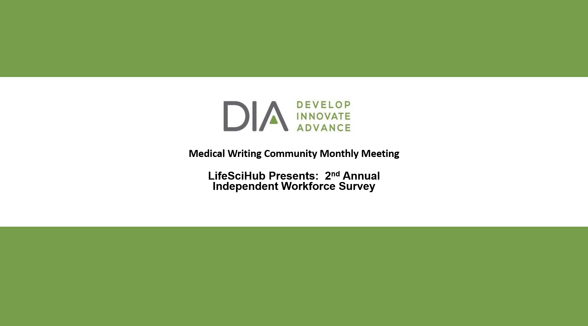 LifeSciHub Presents to DIA Medical Writing Community:  Life Sciences Independent Workforce Survey Report 2020