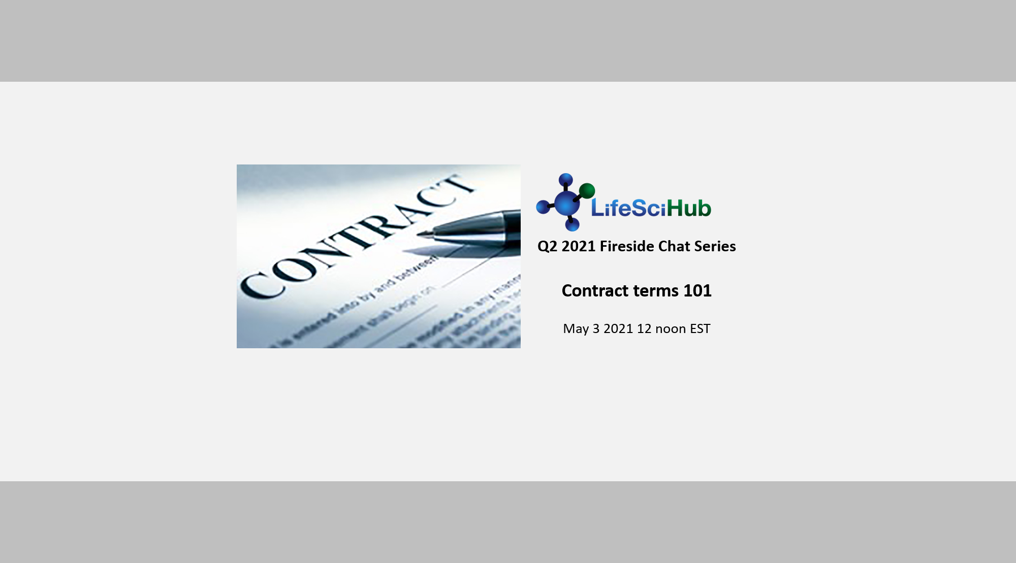 LifeSciHub Fireside:  Contract Terms 101- Recording Available for Members