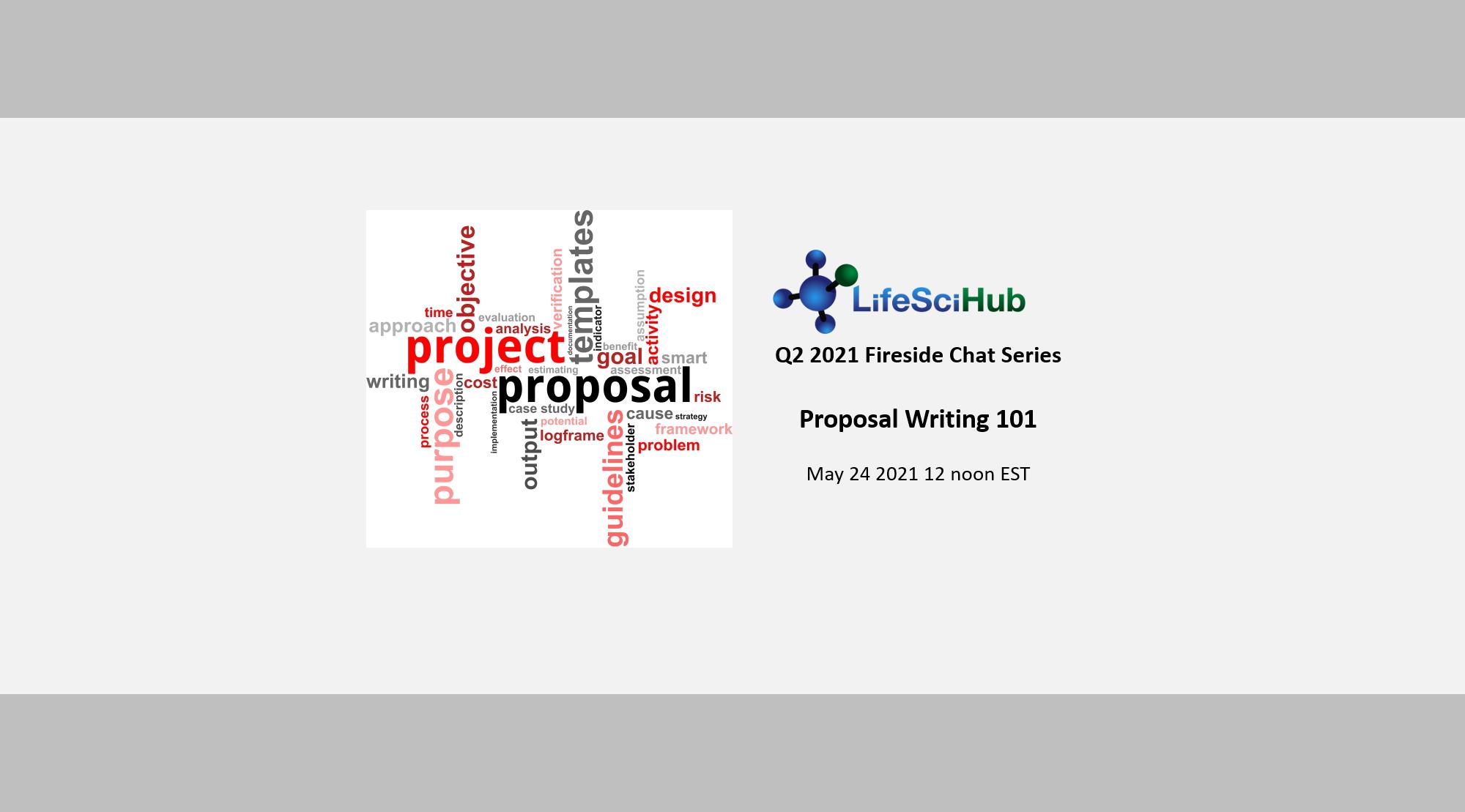 LifeSciHub Fireside:  Proposal Writing 101