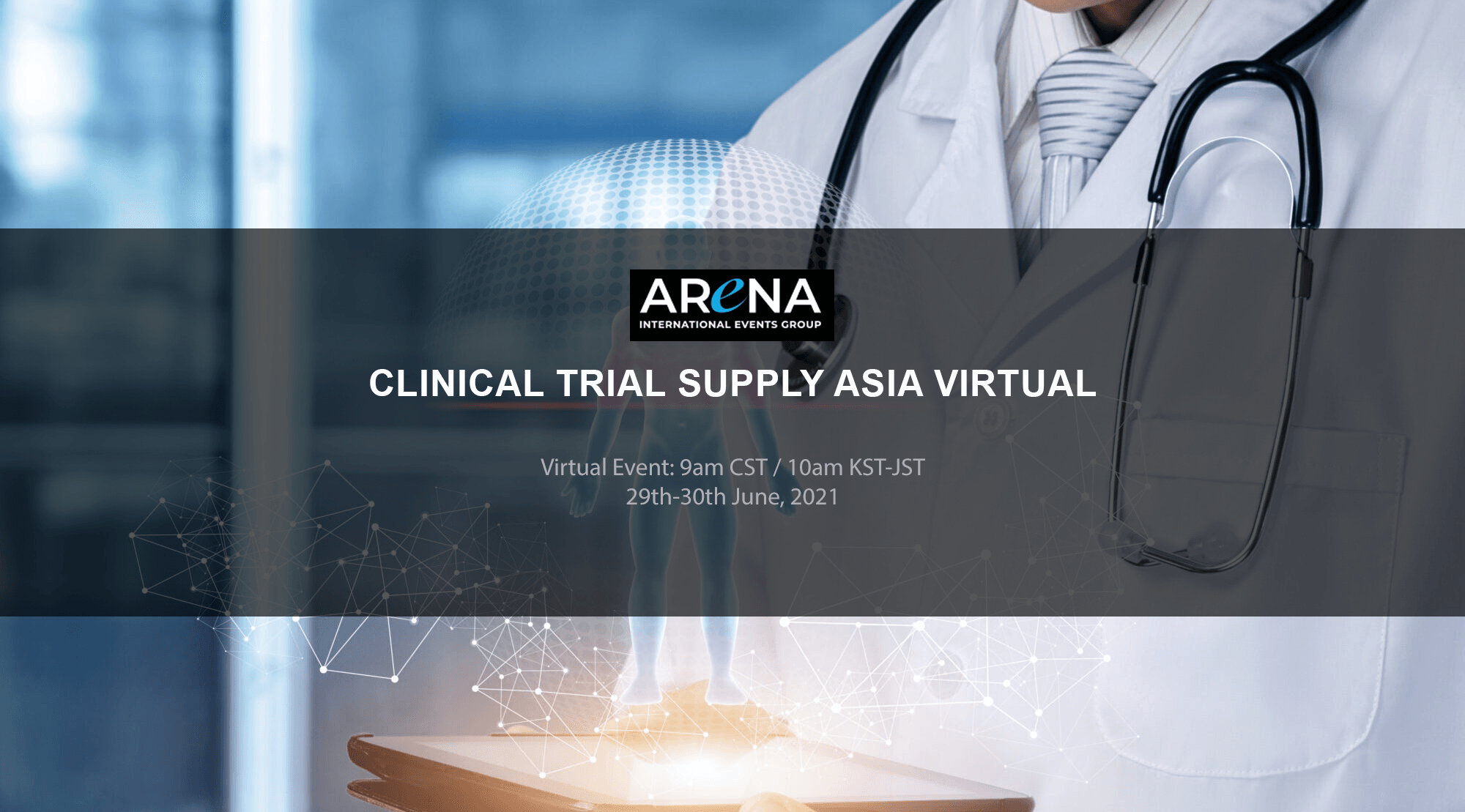 CLINICAL TRIAL SUPPLY ASIA VIRTUAL CONFERENCE
