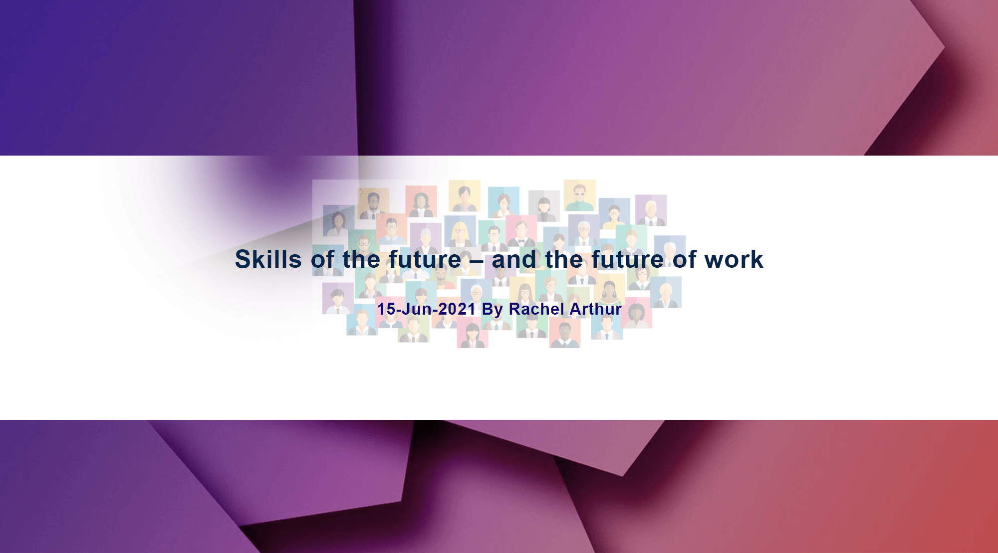 Skills of the future – and the future of work
