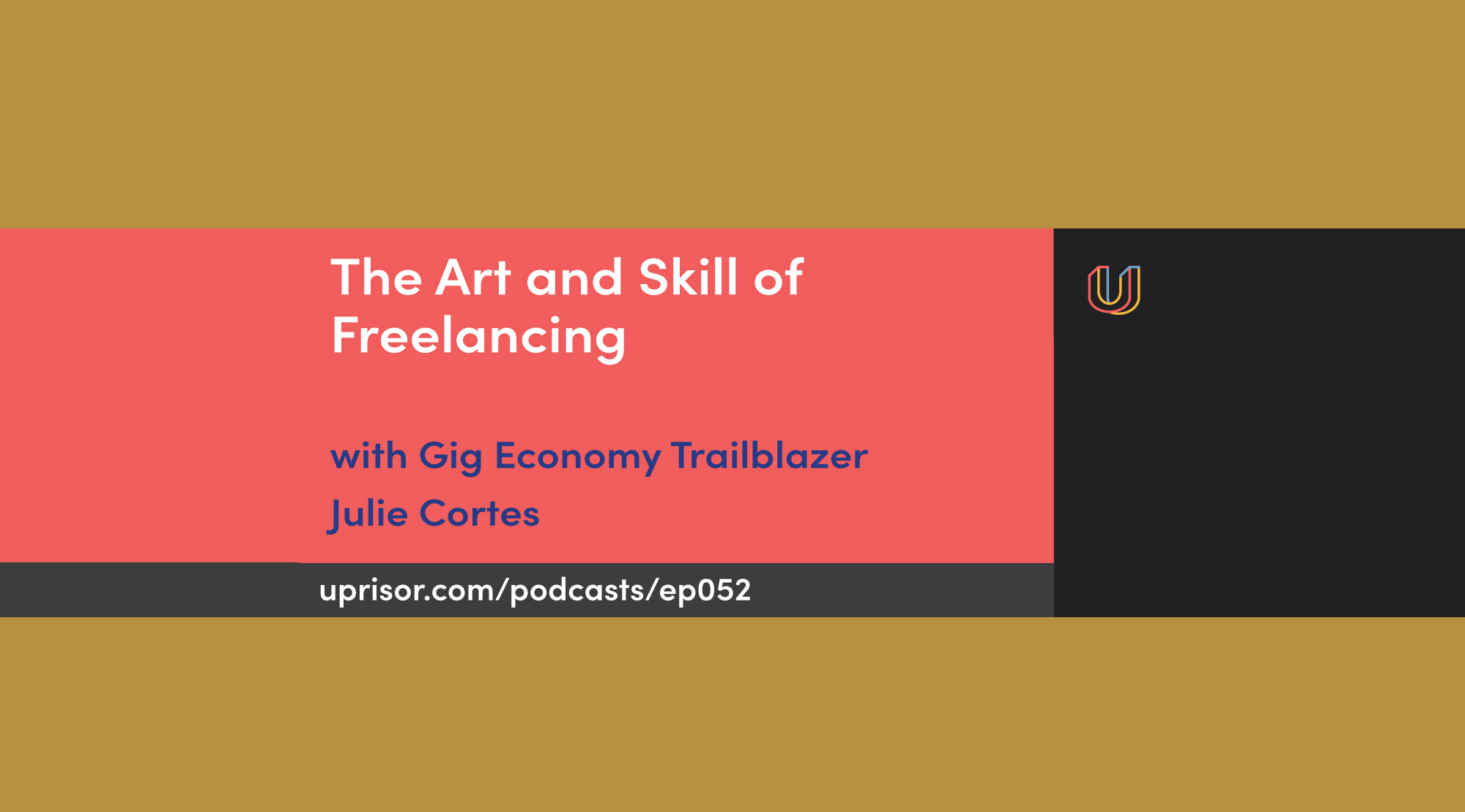 The Art and Skill of Freelancing: PODCAST