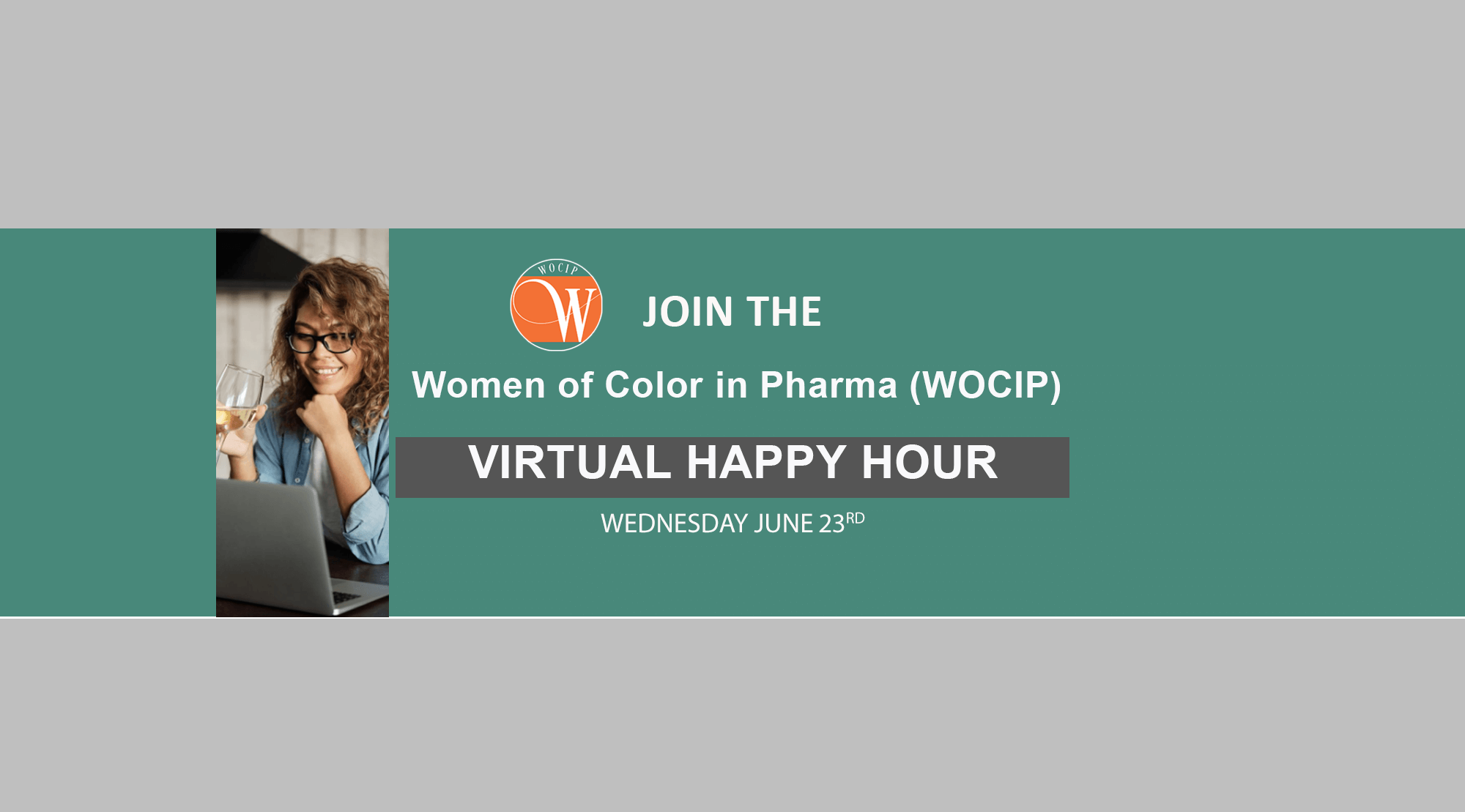 Women of Color in Pharma (WOCIP) for a Virtual Happy Hour