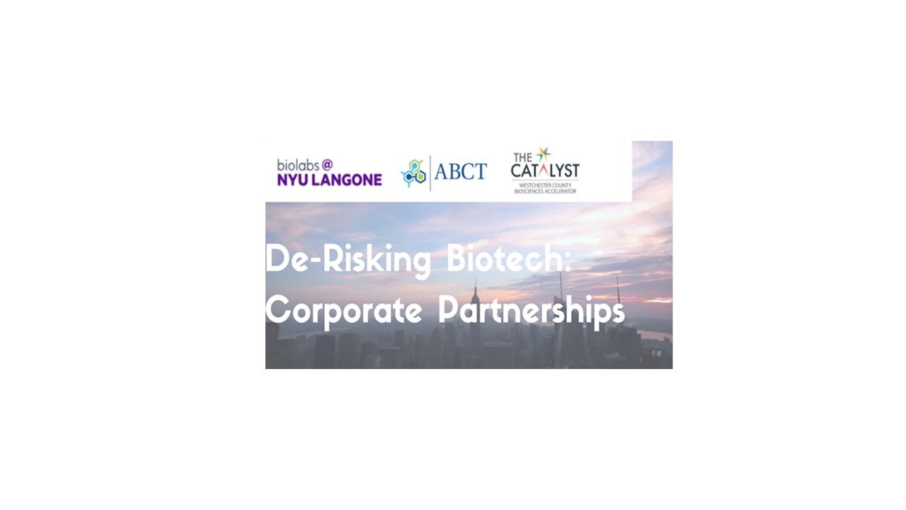 Join Us! De-Risking Biotech: Corporate Partnerships