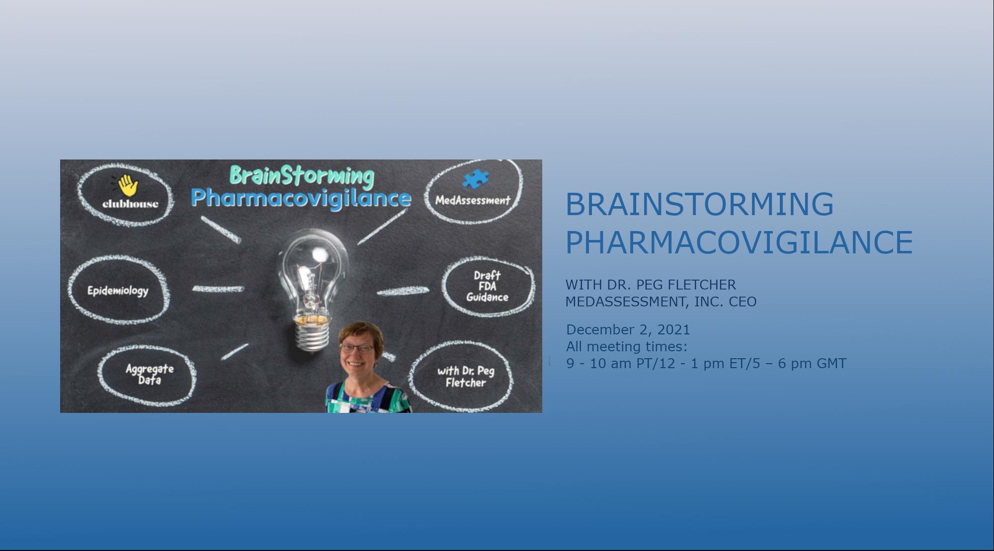 Brainstorming Pharmacovigilance